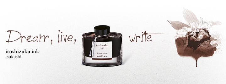 Pilot - Fine writing - Iroshizuku Ink Brown