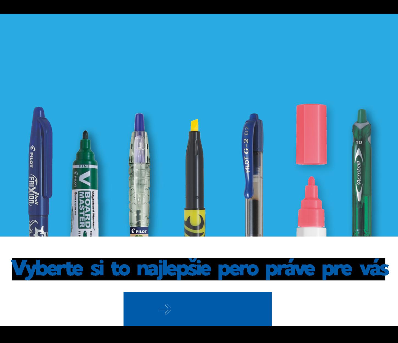 Vyberte si TO najlepšie pero práve pre vás